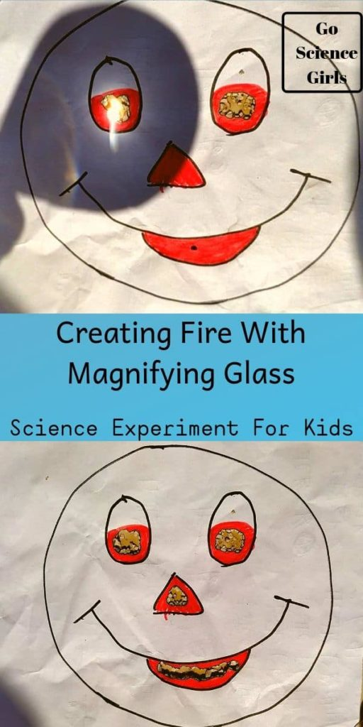Creating Fire With Magnifying Glass go science girls