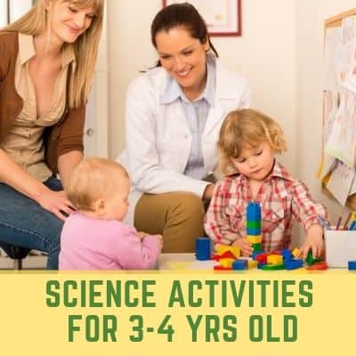 Science Activities for 3-4 year olds