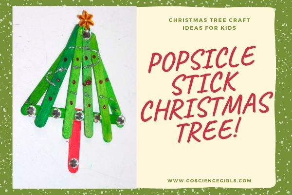 Popsicle Stick Christmas Tree Ideas For Kids