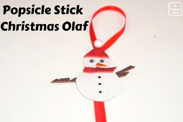 Christmas Olaf Popsicle Stick Crafts