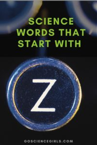 Science Words that start with Z