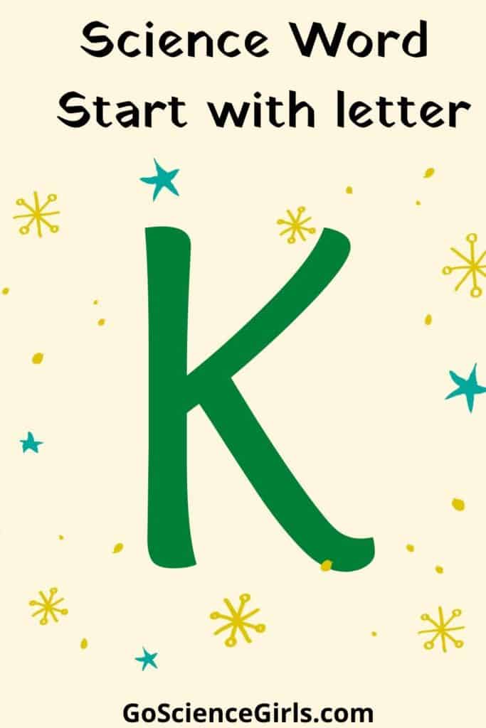 Science word start with K